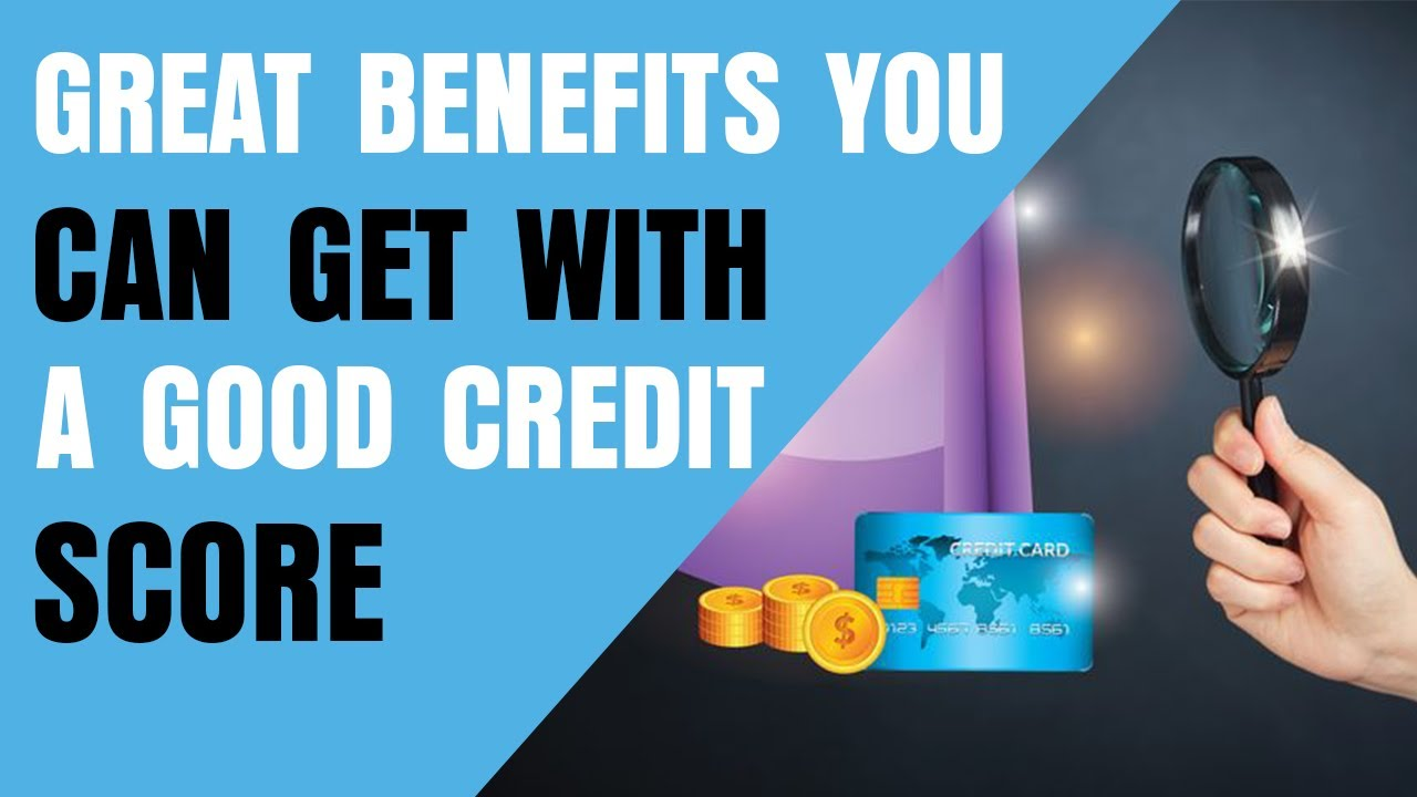 is-709-a-good-credit-score-9-great-benefits-you-can-get-with-a-good-credit-score