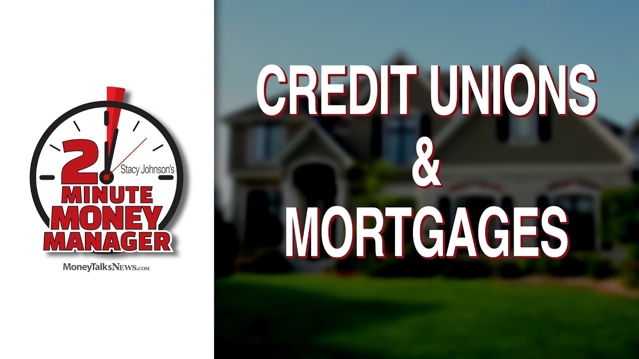 union-home-mortgage-review-are-credit-unions-a-good-place-to-get-a-mortgage