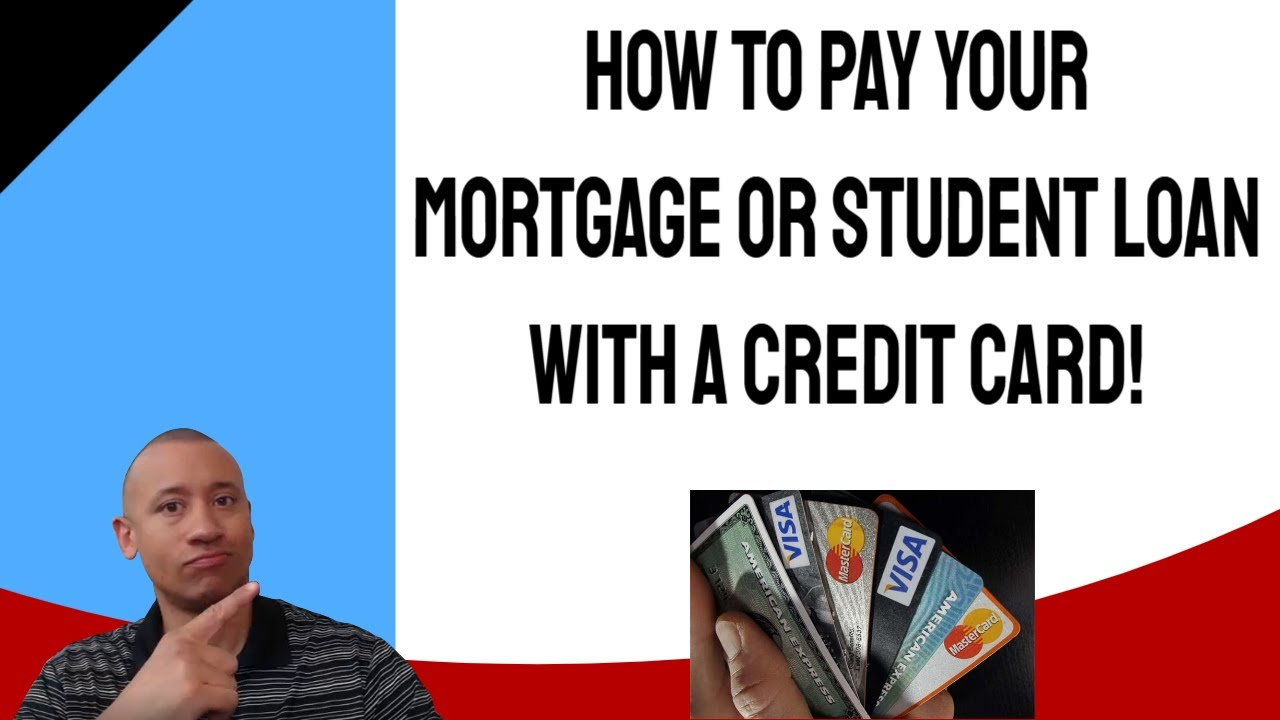 pay-student-loans-with-credit-card-how-to-pay-your-mortgage-or-student-loan-payments-with-your-credit-card-velocity-banking-strategy