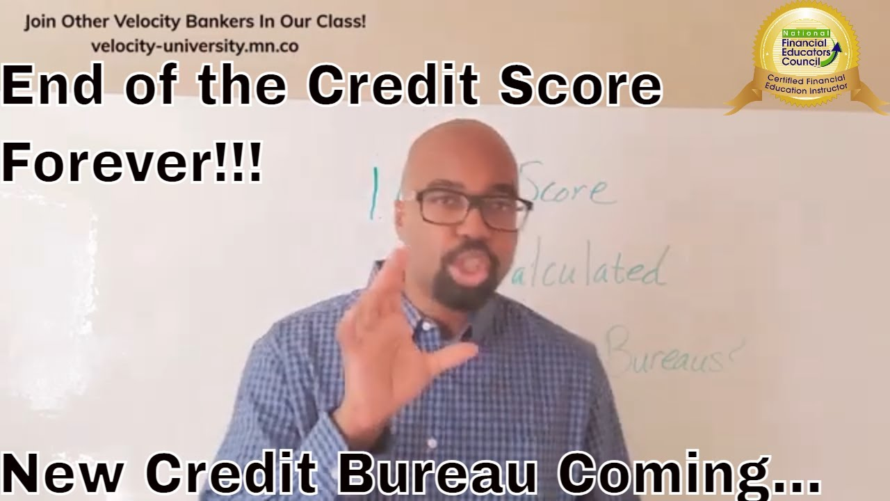credit-score-778-end-of-the-credit-score-forever-new-credit-bureau-coming