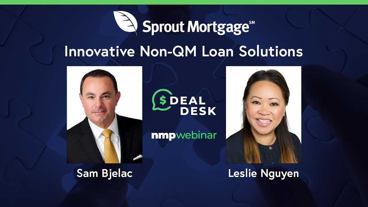 sprout-mortgage-reviews-dealdesk-focus-innovative-non-qm-loan-solutions-featuring-sprout-mortgage