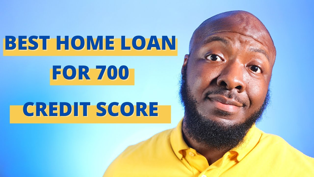 is-704-a-good-credit-score-best-home-loan-for-first-time-home-buyer-with-700-credit-score-or-better