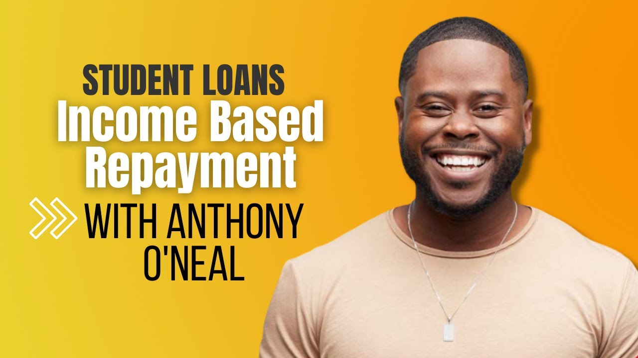 do-student-loans-count-as-income-anthony-oneal-will-income-based-repayment-help-with-my-student-loans