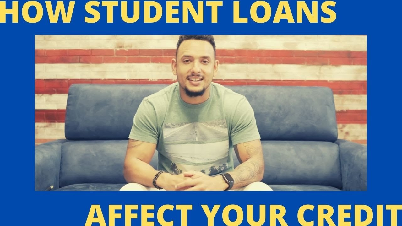 do-student-loans-affect-your-credit-score-how-student-loans-affect-your-credit-scores