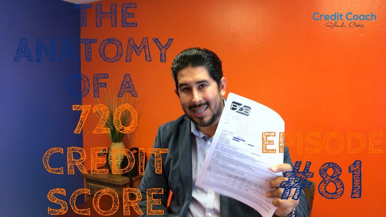 751-credit-score-how-to-achieve-a-720-credit-score-ep-81