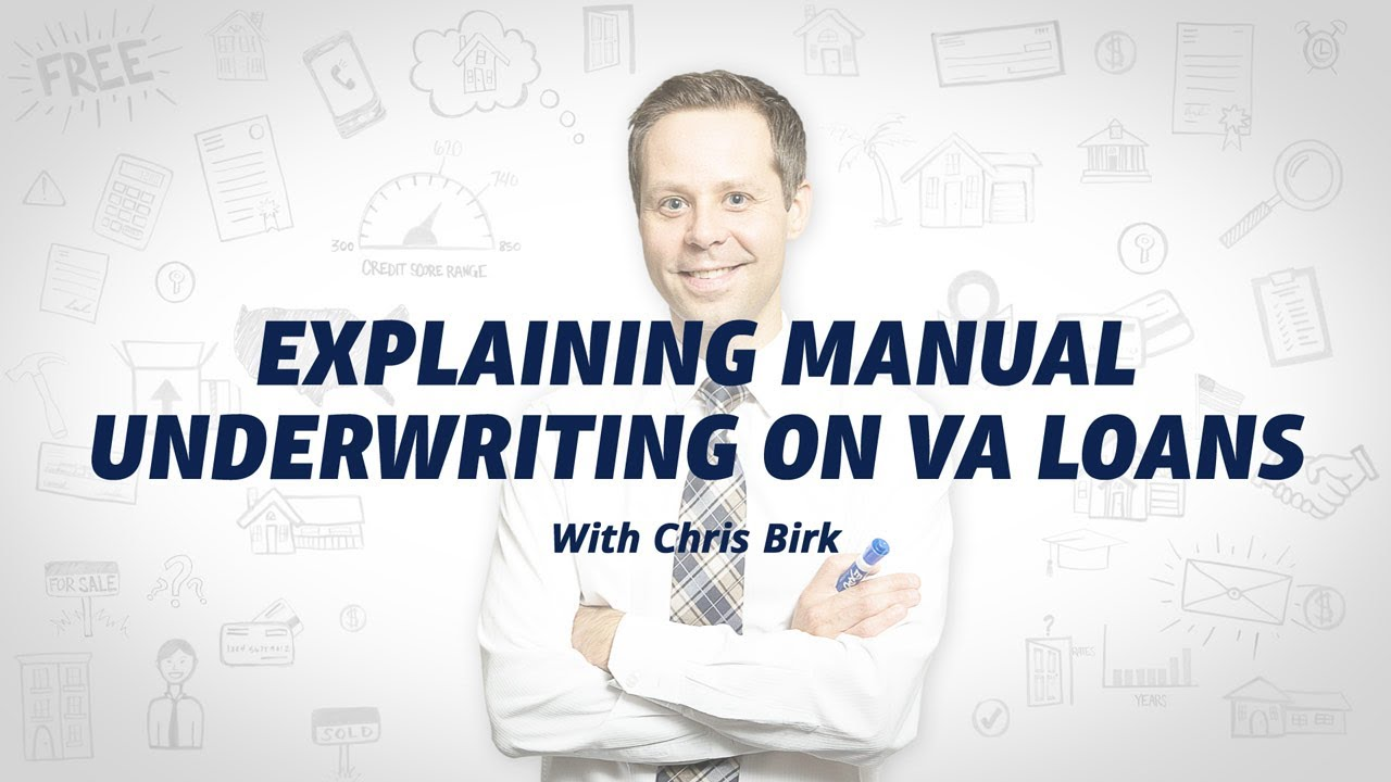 union-home-mortgage-review-explaining-manual-underwriting-on-va-loans