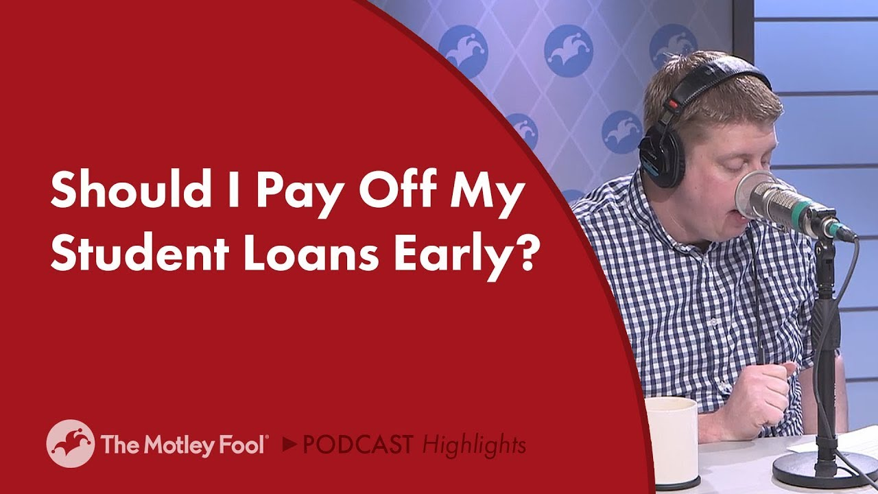which-student-loans-to-pay-off-first-should-i-pay-off-my-student-loans-early
