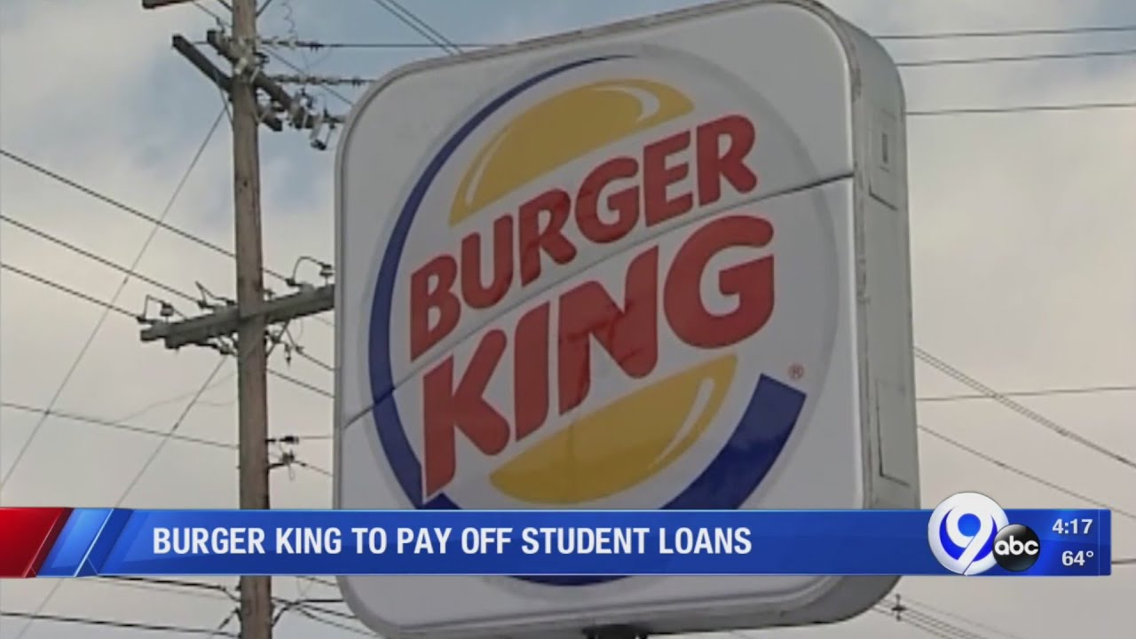 burger-king-student-loans-burger-king-helping-to-pay-student-loans