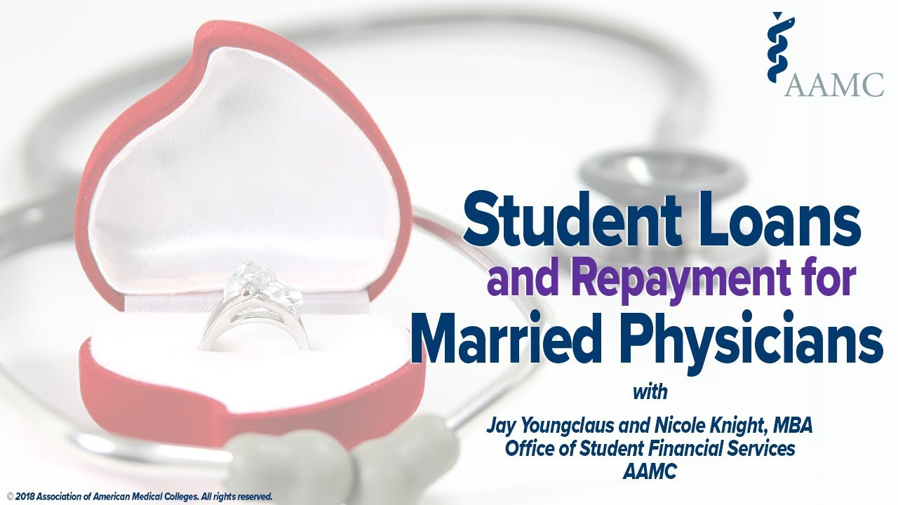 student-loans-and-marriage-student-loans-and-repayment-for-married-physicians