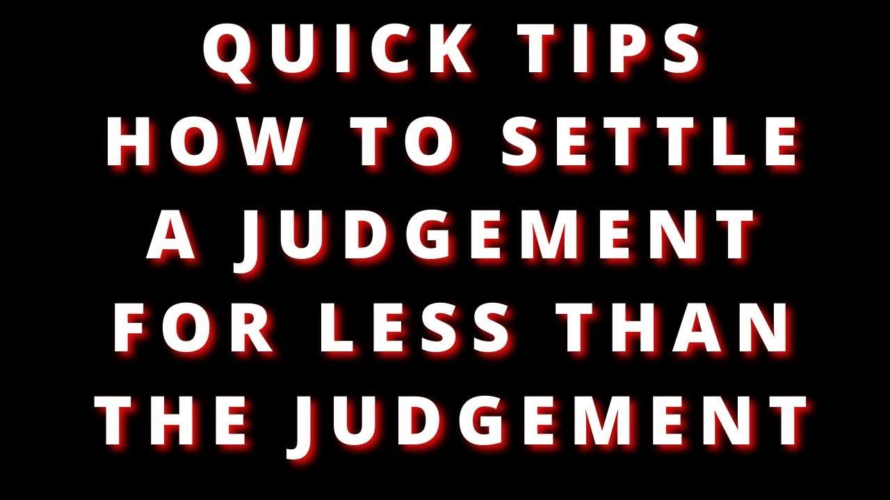 how-to-settle-a-judgement-against-you