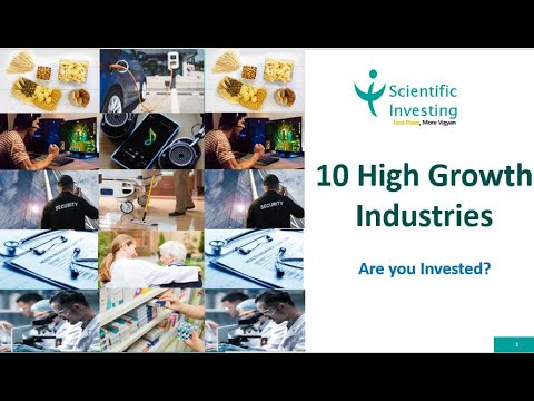 scientific-investing-10-high-growth-industries-for-stock-investment