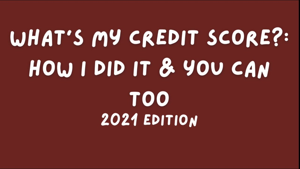 778-credit-score-whats-my-credit-score-how-i-did-it-how-you-can-too