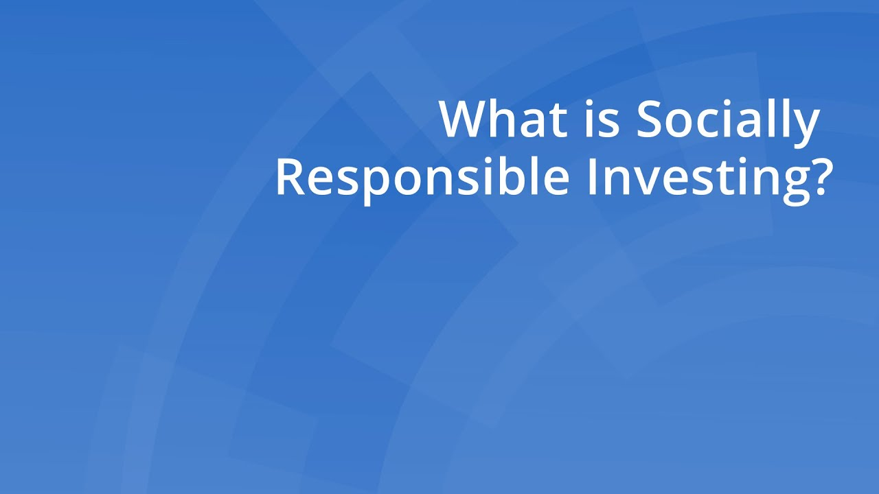 which-of-the-following-accurately-describes-socially-responsible-investing-what-is-socially-responsible-investing