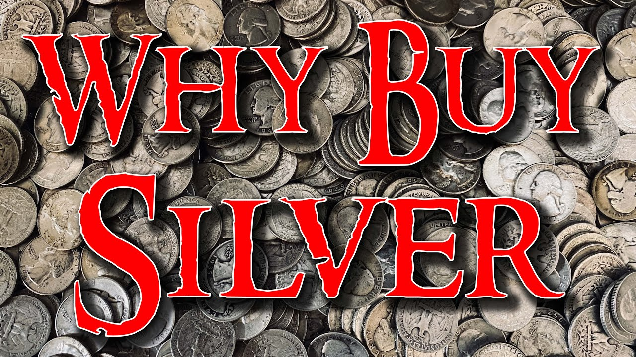silver-investing-youtube-why-buy-silver-silver-investing-for-beginners