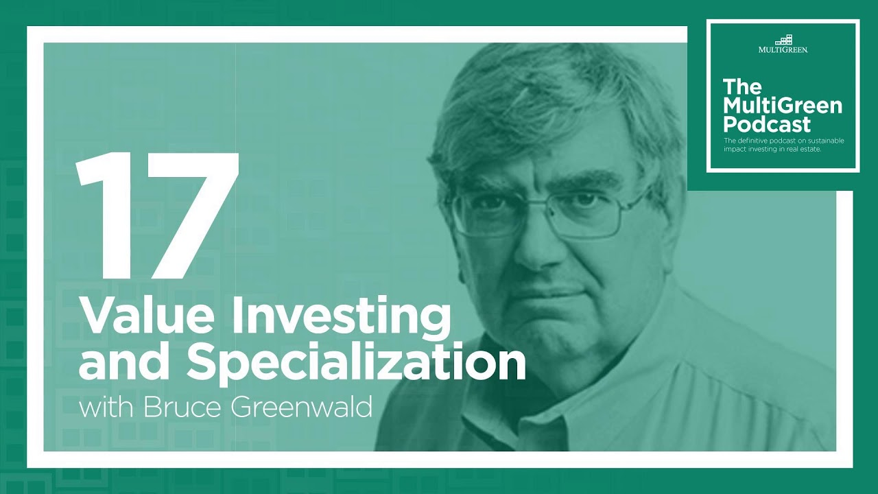 value-investing-bruce-greenwald-value-investing-and-specialization-with-bruce-greenwald