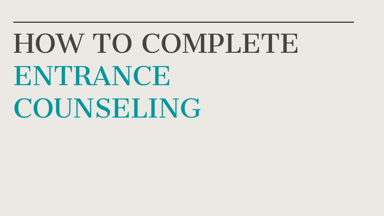 loan-entrance-counseling-how-to-complete-entrance-counseling-2020-2021