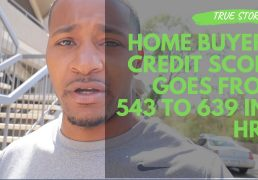 is-639-a-good-credit-score-home-buying-did-this-homebuyers-credit-score-go-from-543-to-639-in-1-hour
