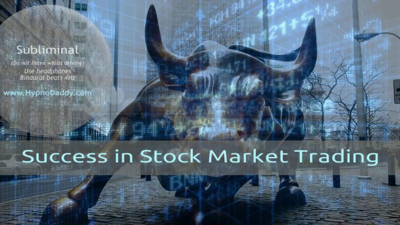 success-stock-market-success-in-stock-market-trading-subliminal