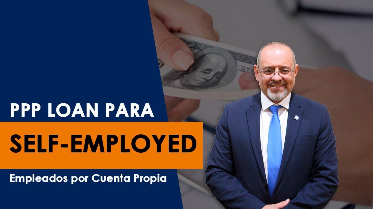 loan-in-spanish-ppp-loan-para-self-employed-empleados-por-cuenta-propia