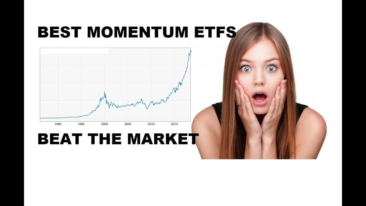 momentum-investing-etf-best-momentum-etf-investments-to-beat-the-market