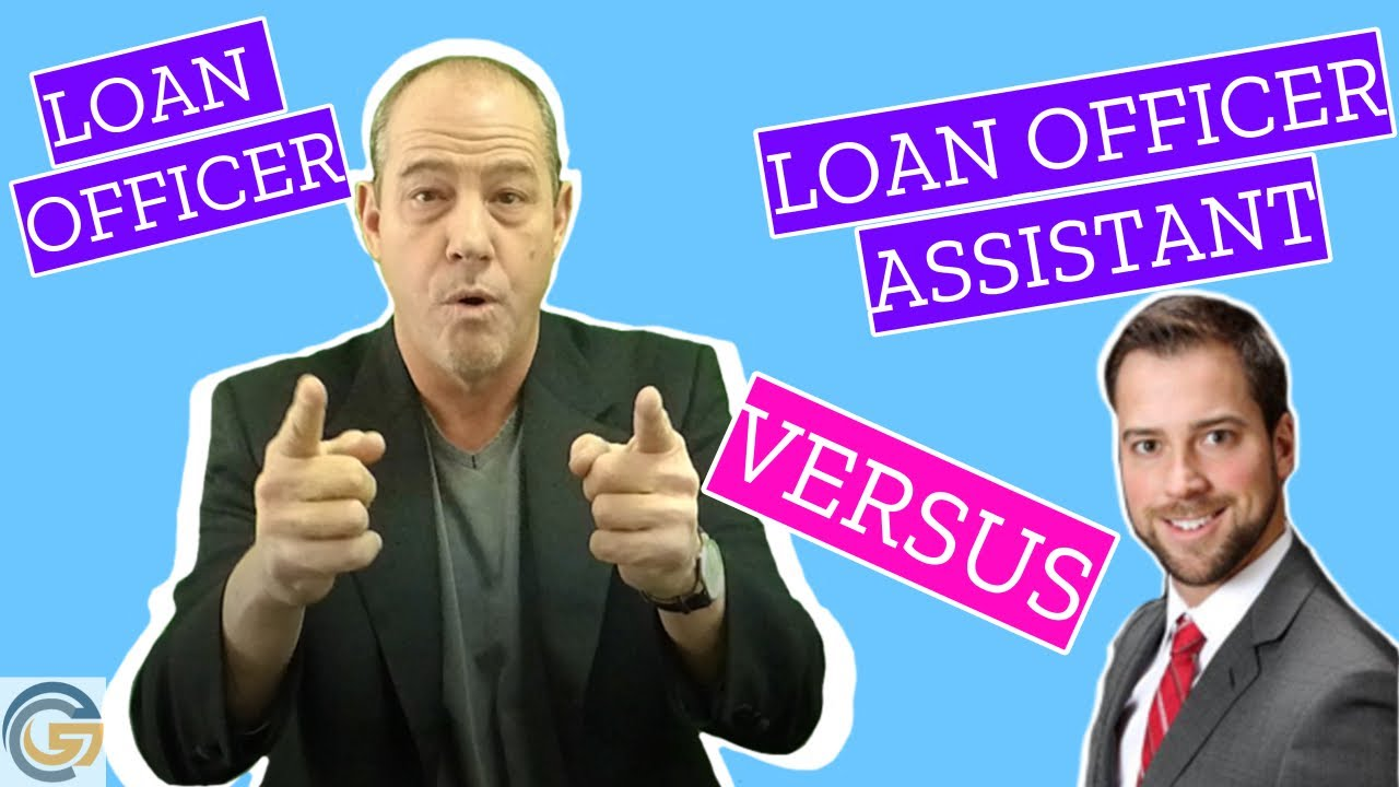 loan-officer-assistant-salary-the-role-of-the-loan-officer-assistant-during-the-mortgage-process