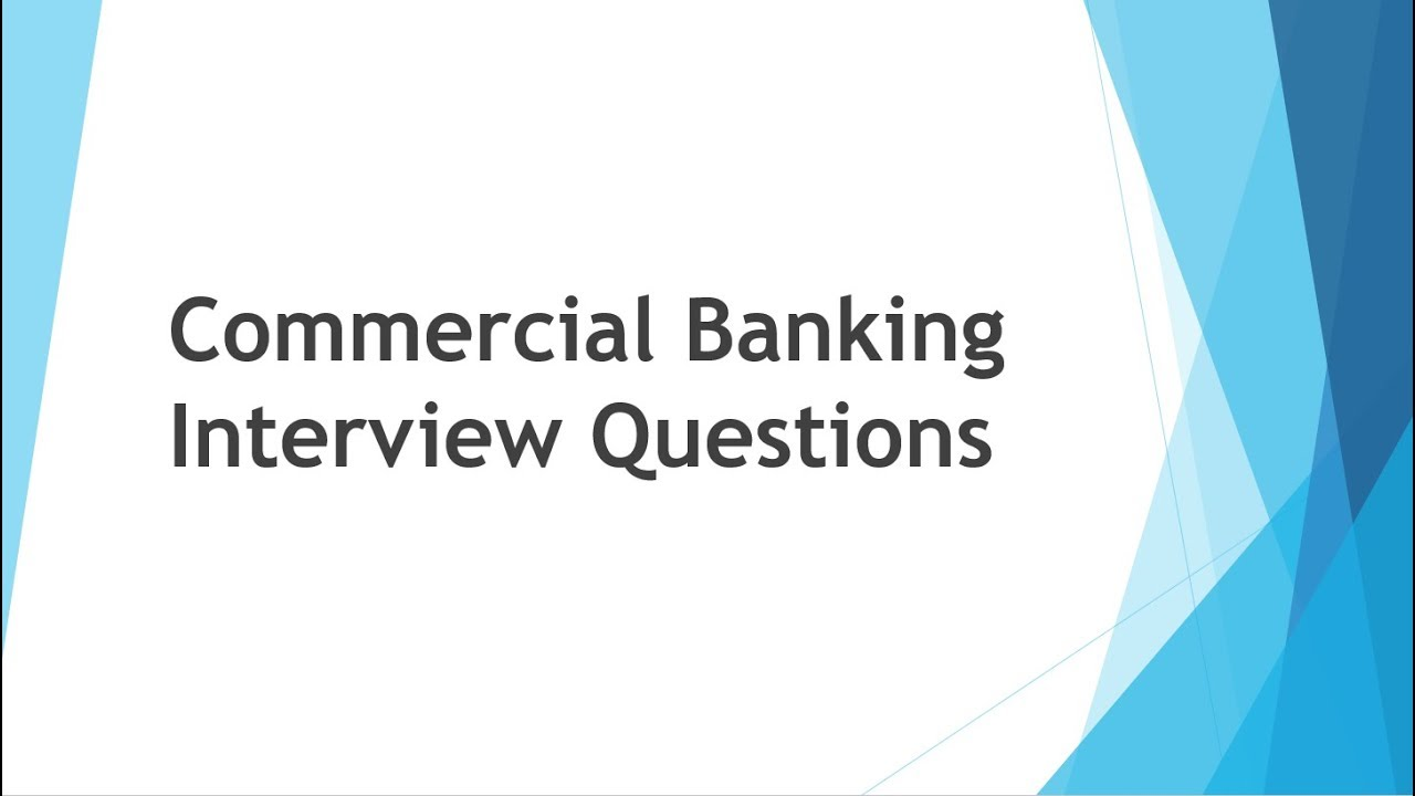 loan-iq-commercial-banking-interview-questions
