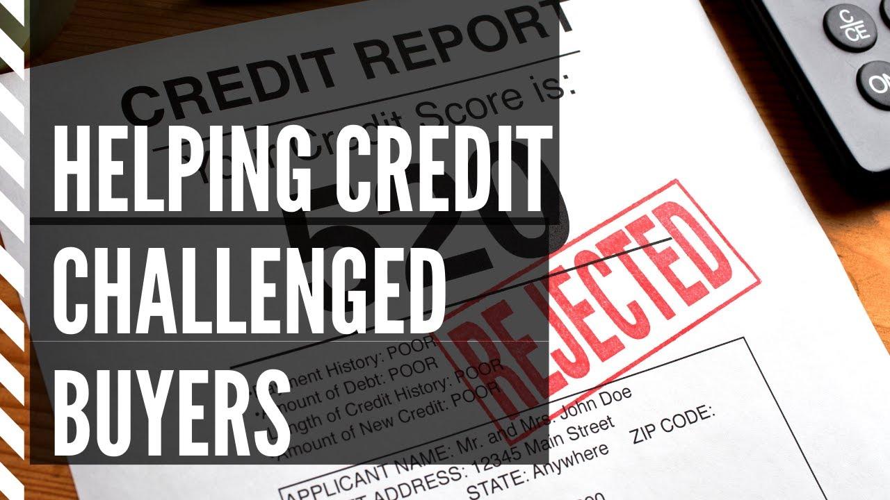 592-credit-score-understanding-credit-how-to-better-help-your-credit-challenged-buyer