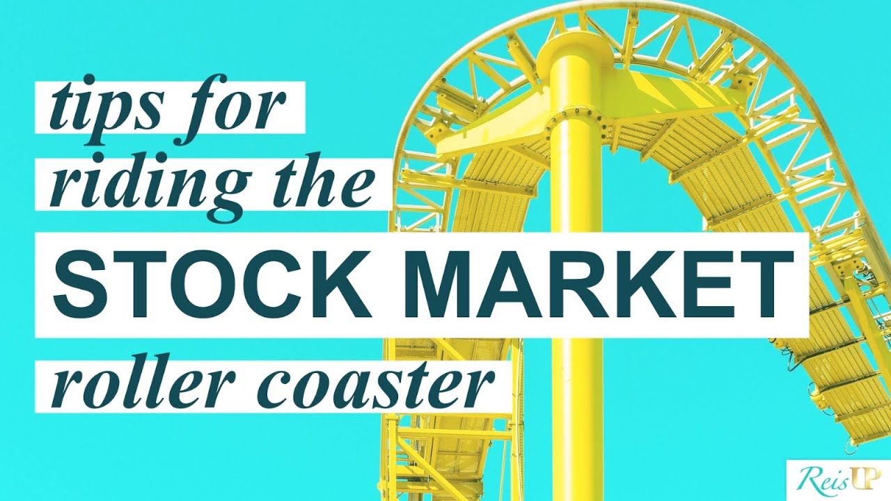 ups-and-downs-of-the-stock-market-8-tips-to-handle-the-ups-downs-of-the-stock-market-roller-coaster