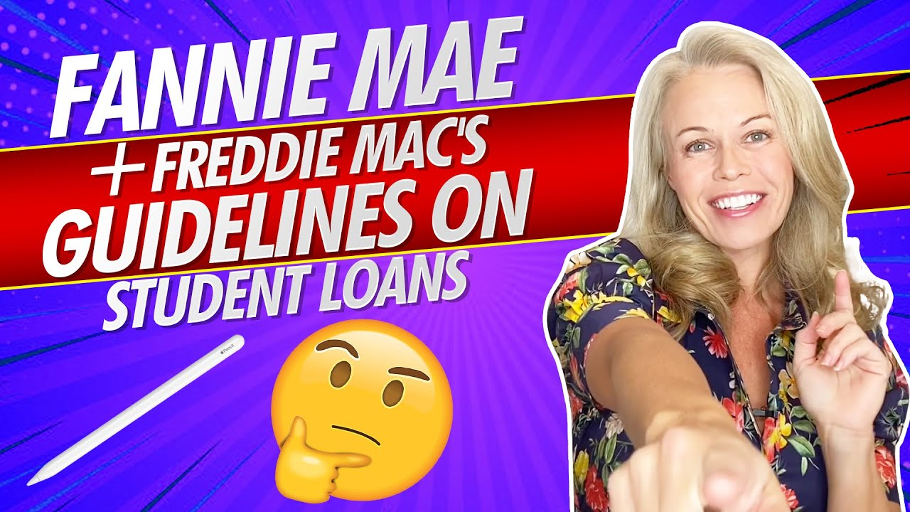 student-loans-texas-what-are-fannie-mae-and-freddie-macs-guidelines-on-student-loans-for-first-time-home-buyers-2020-%f0%9f%8f%a1