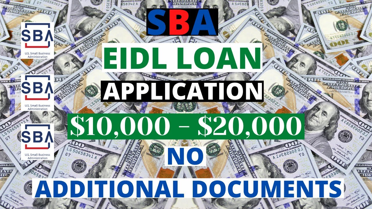 openend-loan-10000-20000-sba-eidl-loan-how-to-apply-with-no-additional-documents-requested