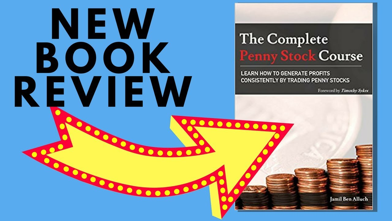 best-books-for-investing-in-penny-stocks-the-complete-penny-stock-course-new-book-review