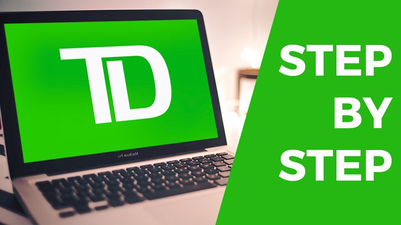 virtual-stock-market-td-bank-how-to-open-a-td-ameritrade-account-step-by-step-for-beginners