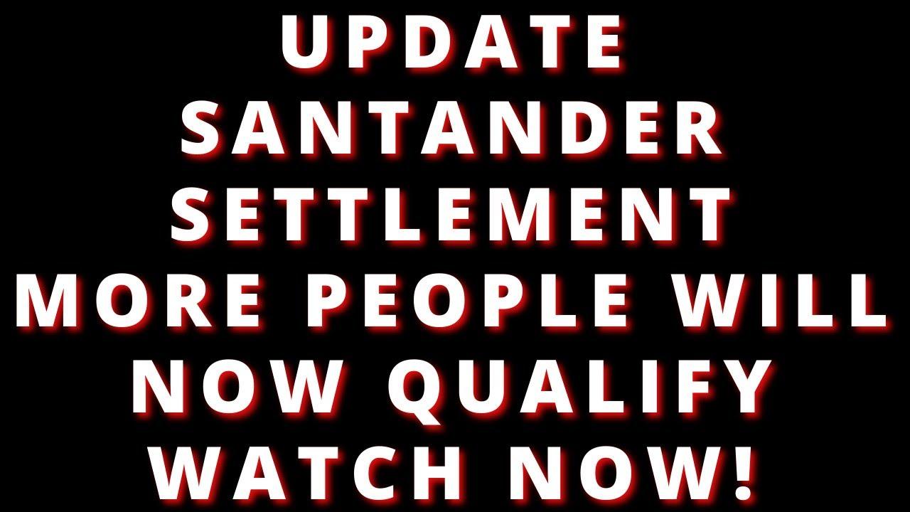 santander-settlement-update-very-important