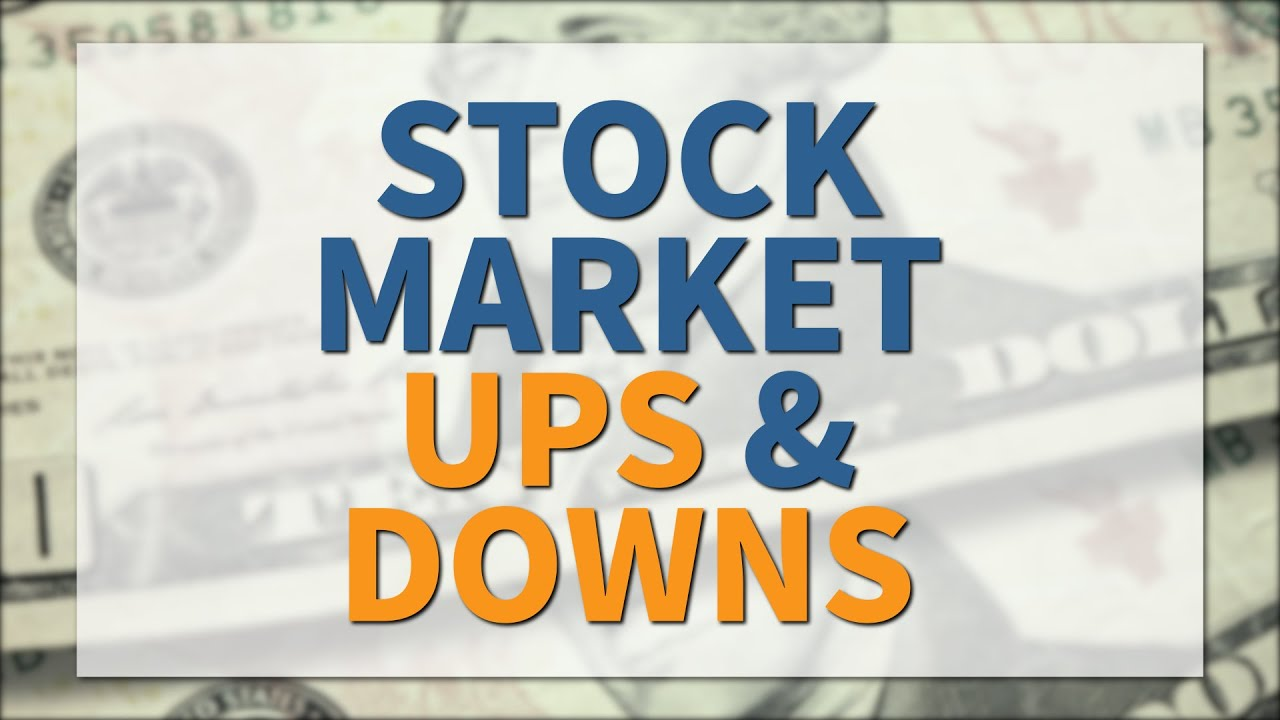 ups-and-downs-of-the-stock-market-investment-basics-navigating-the-ups-and-downs-of-the-stock-market