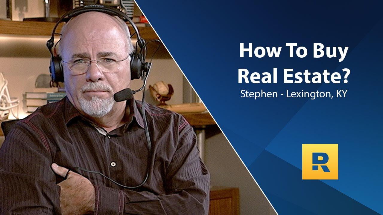 dave-ramsey-on-real-estate-investing-how-to-buy-real-estate