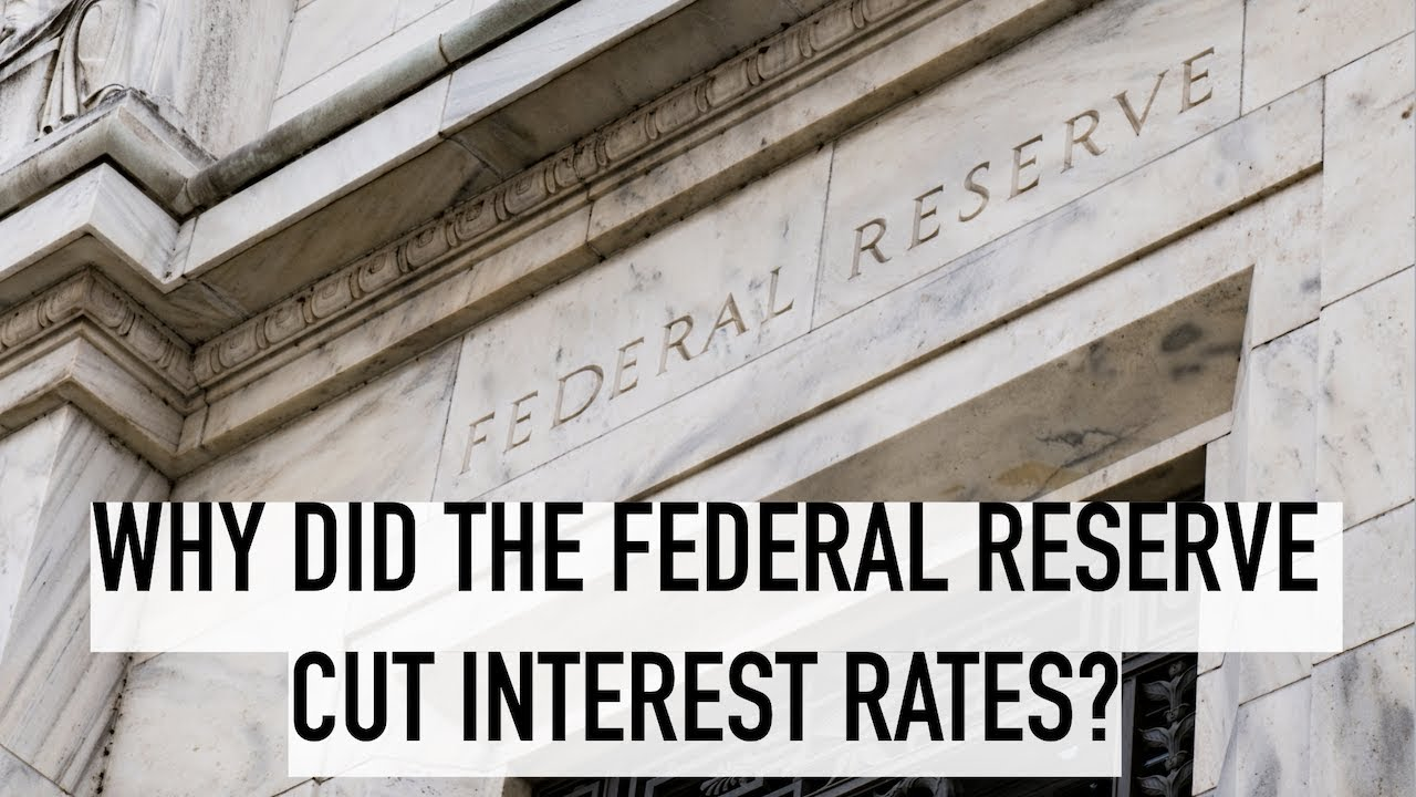 why-the-federal-reserve-just-cut-interest-rates