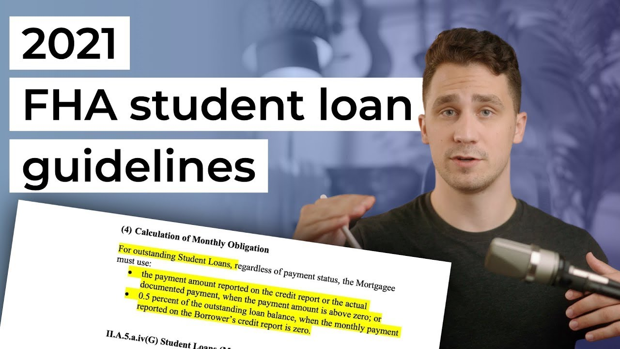 student-loan-changes-2021-fha-guidelines