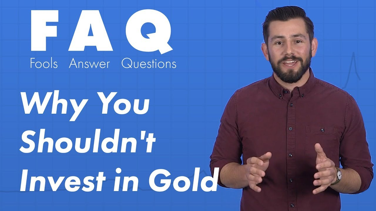 why-investing-in-gold-isnt-a-good-idea