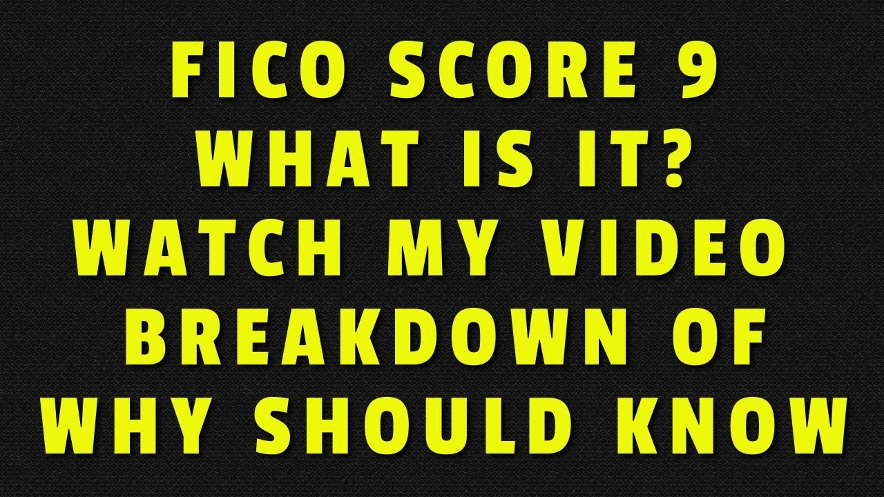 fico-score-9-what-is-it-and-why-you-should-know