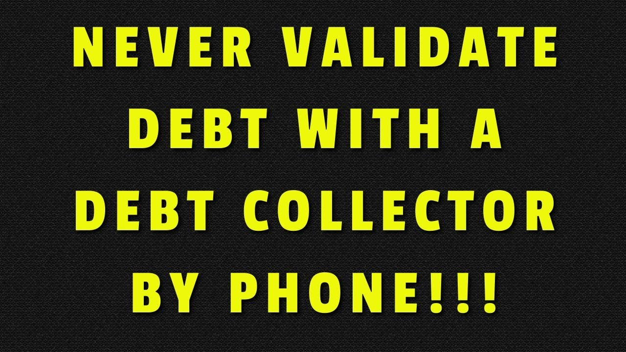 dont-validate-debt-by-phone