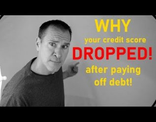 why-your-credit-score-dropped-after-paying-off-debt