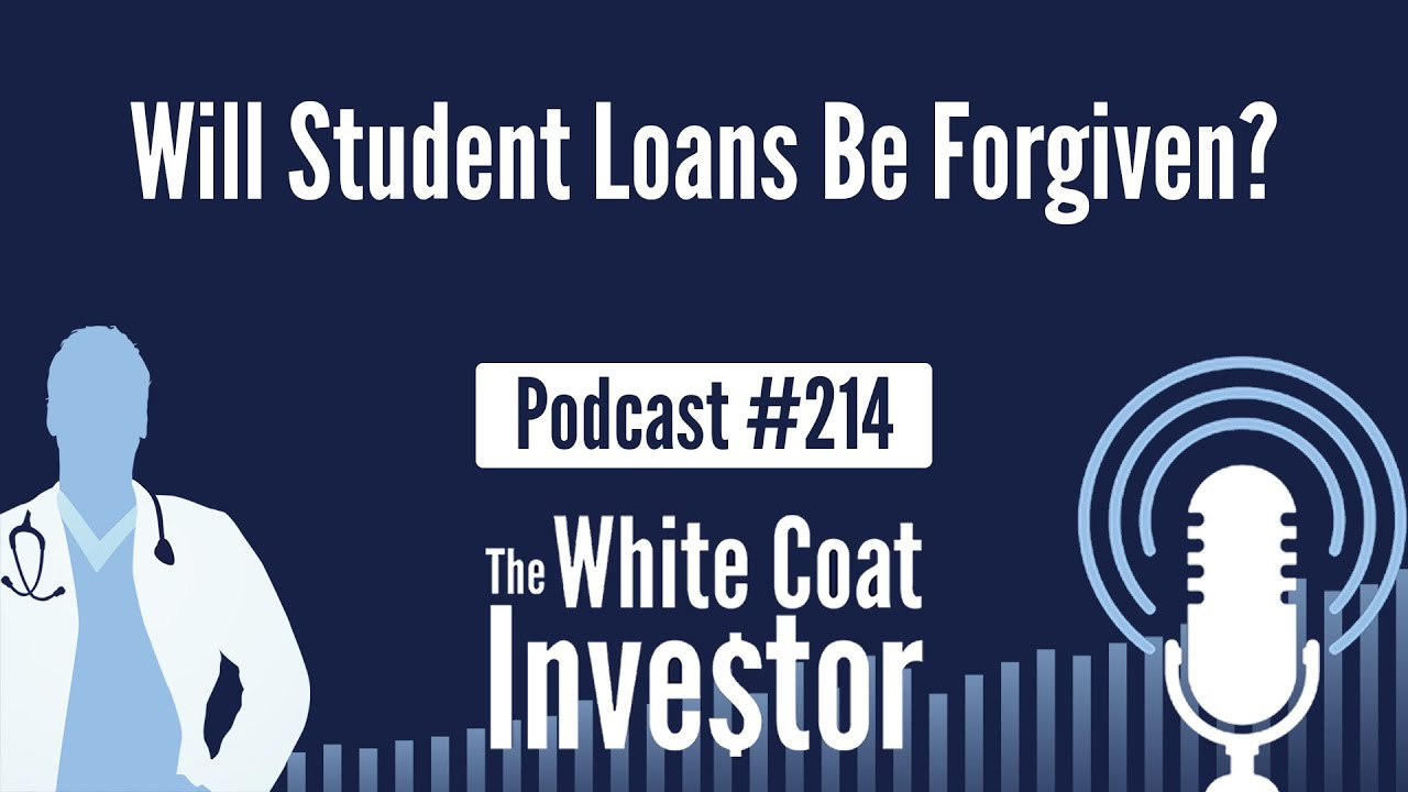 wci-podcast-214-will-student-loans-be-forgiven