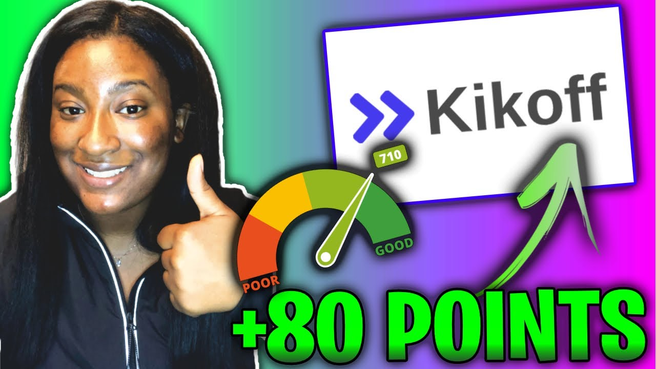 boost-your-credit-score-up-too-100-points-with-kikoff-1-a-month