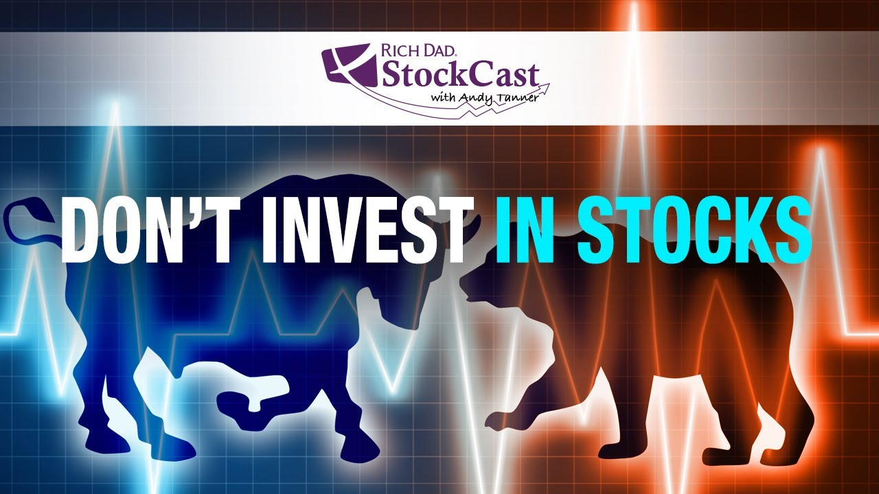 the-messed-up-thing-about-stock-investing-rich-dads-stockcast