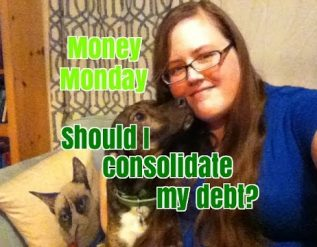 money-monday-24-should-i-consolidate-debt-16884