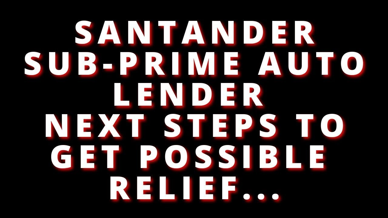 santander-multi-state-settlement-update-you-have-to-fight-to-get-what-you-want