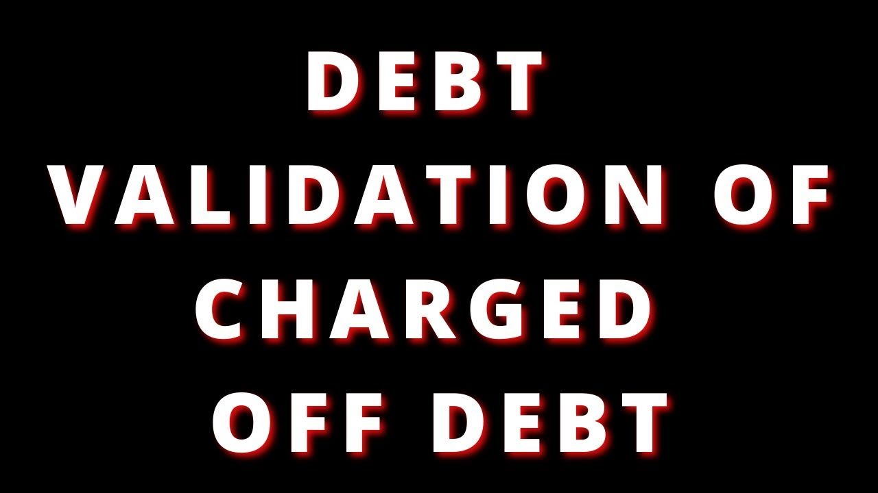 debt-validation-of-charged-off-debt-charge-offs-how-to-deal-with-charge-offs-write-offs