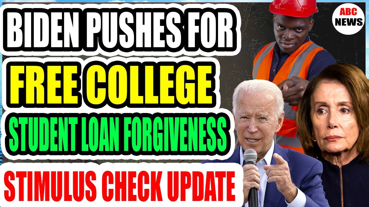 %f0%9f%94%b4-biden-pushes-for-free-college-student-loan-forgiveness-stimulus-check-update-may-25