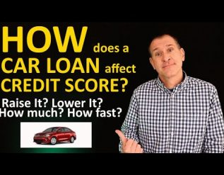 how-a-car-loan-affects-credit-score-auto-loans-raise-or-lower-scores-how-fast-how-many-points