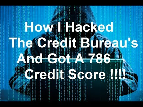 786-credit-score-how-i-hacked-the-credit-bureaus-and-got-a-786-credit-score